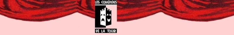 FORUMS DES COMEDIENS DE LA TOUR