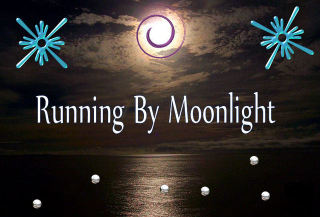 Running By Moonlight
