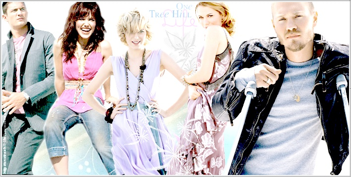 ¤ One Tree Hill - Life ¤