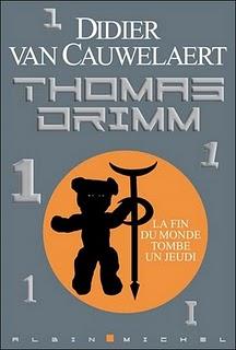 [Van Cauwelaert, Didier] Thomas Drimm - Tome 1: La fin du monde tombe un jeudi Livre212