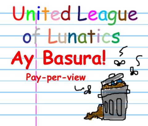 Ay Basura!  02/27/2011 Aybasu10