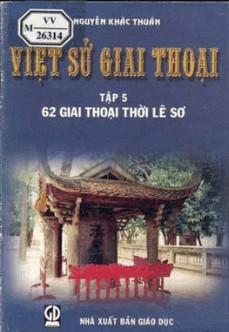 Việt Sử Giai Thoại - Tập 5 - Nguyễn Khắc Thuần Vsgt510
