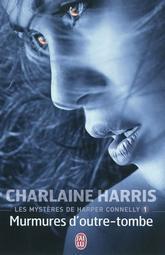 [J'ai Lu] Les mystères de Harper Connelly, tome 1 de Charlaine Harris Harris10