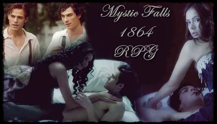 Mystic Falls Rollenspiel im Jahre 1864