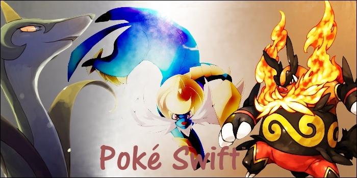 Poké Swift™