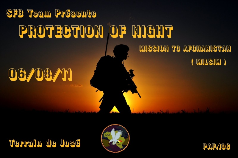 OP PROTECTION OF NIGHT : Mission to Afghanistan (Milsim) 06/08/11 Sfb_mi13