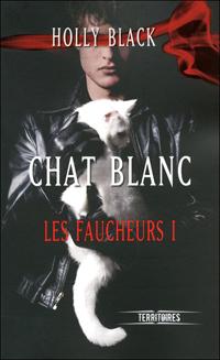 LES FAUCHEURS (Tome 1) CHAT BLANC de Holly Black 97822613