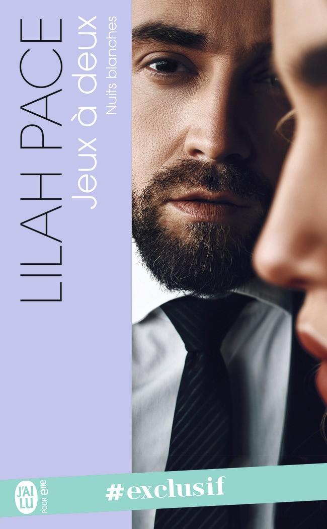 PACE Lilah - NUITS BLANCHES - Tome 2 : Jeux à Deux -9782220