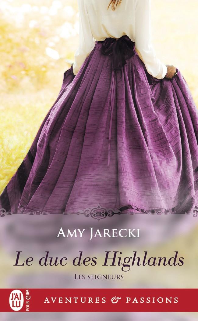 JARECKI Amy - LES SEIGNEURS - Tome 1 : Le Duc des Highlands -9782223