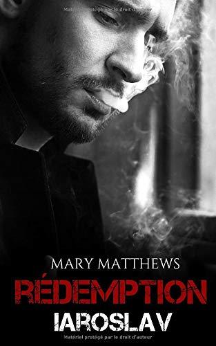MATTHEWS Mary - REDEMPTION - Tome 2 : Iaroslav 41xpt-10