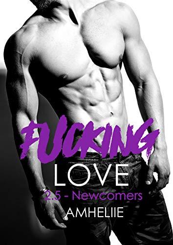 AMHELIIE - FUCKING LOVE - Tome 2,5 : Newcomers 51da0i10