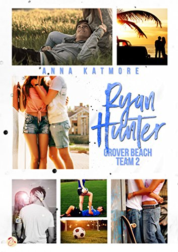 KATMORE Anna - GROOVER BEACH - Tome 2 : Ryan Hunter 51npol10