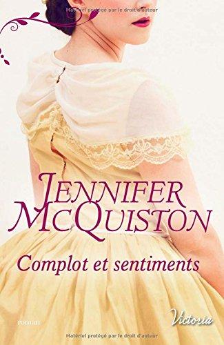 McQuiston Jennifer - TRES CHER JOURNAL - Tome 3 : Complot et Sentiments Jennif10
