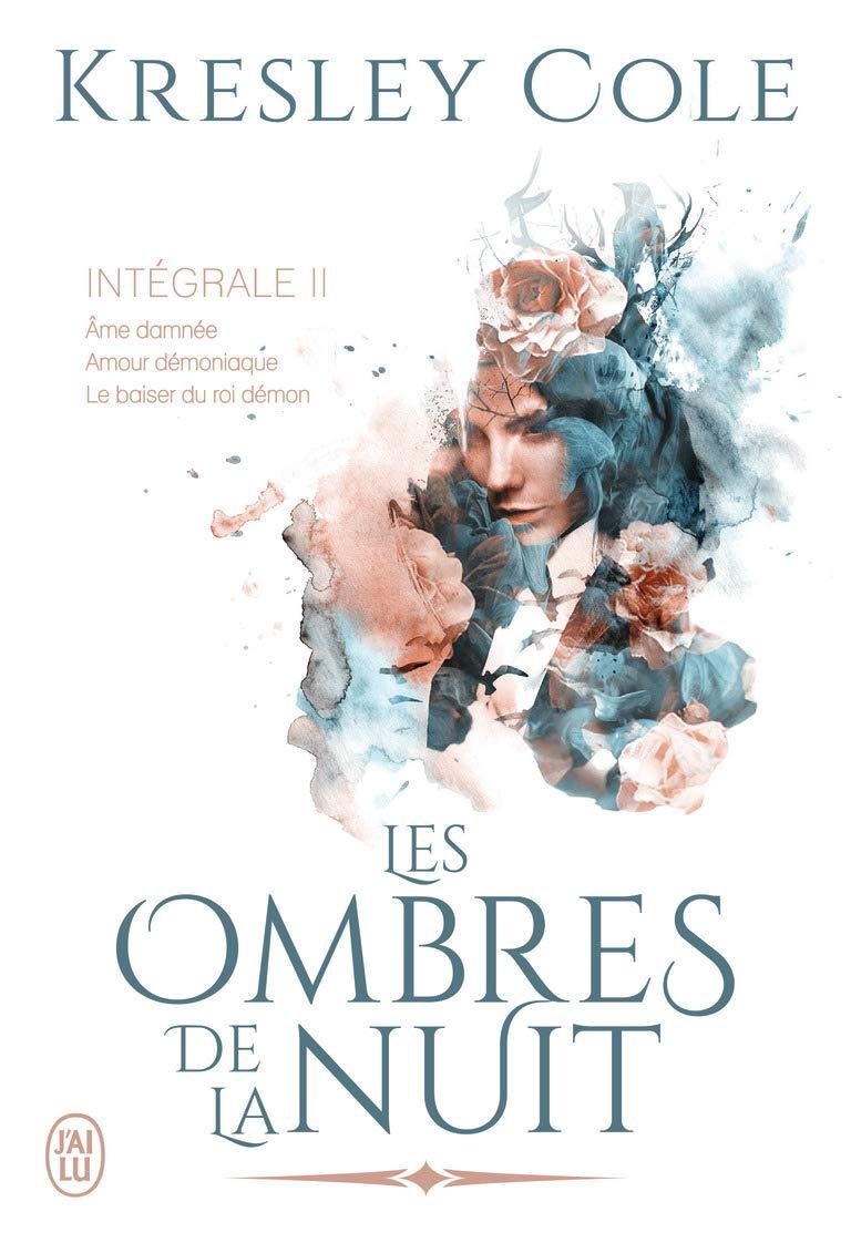 COLE Kresley - LES OMBRES DE LA NUIT - INTEGRALE 2 Kresle10