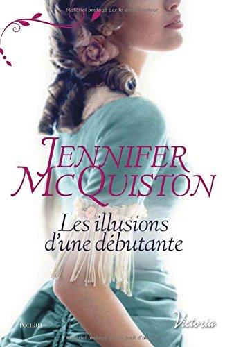 MCQUISTON Jennifer - TRES CHER JOURNAL - Tome 1 : Les illusions d'une débutante Les_il10