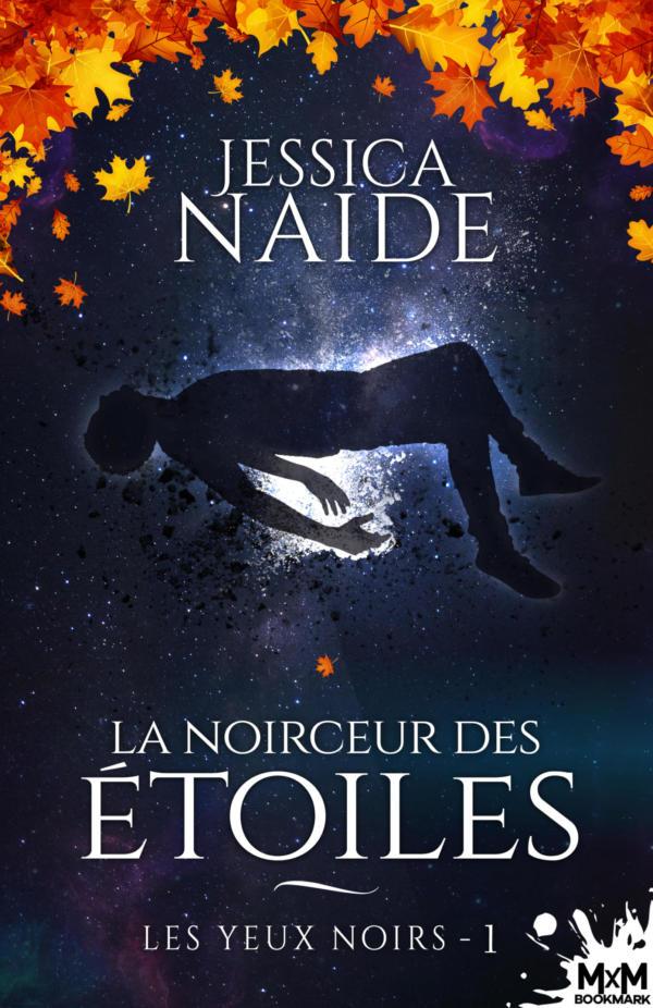 NAIDE Jessica - LES YEUX NOIRS - Tome 1 : La Noirceur des Etoiles Naide-10
