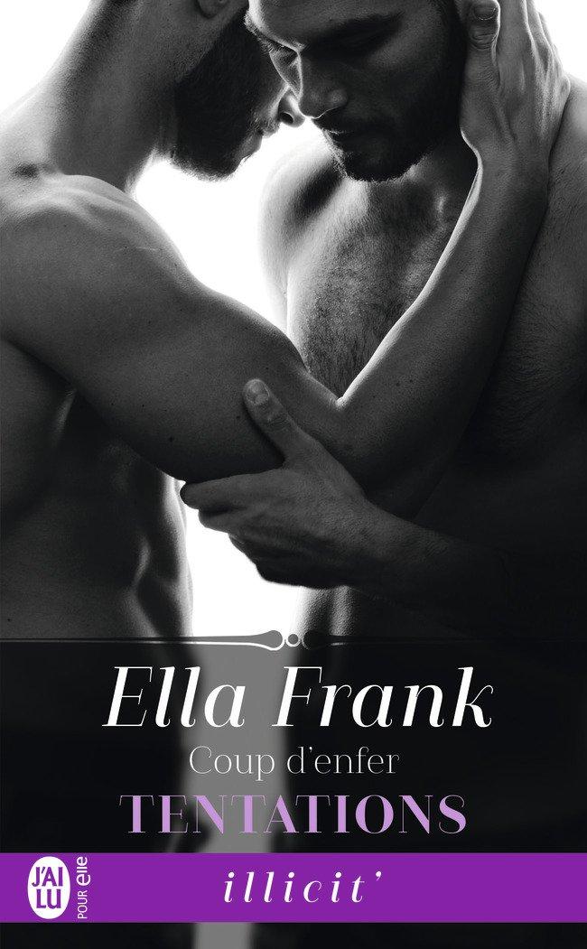 FRANK Ella - TENTATIONS - Tome 2 : Coup d'Enfer Tentat11