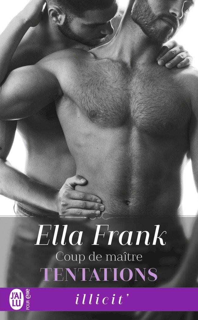 FRANK Ella - TENTATIONS - Tome 3 : Coup de Maître Tentat12