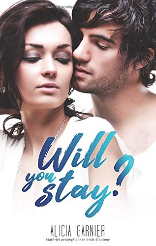 GARNIER Alicia - WILL YOU PLAY - Tome 1,5 : Will You Stay ? Will_y11