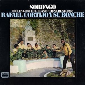 Cortijo Y Su Bonche Sorongo - Que Es Lo Que El Blanco Tiene De Negro? 1968  Imagen13
