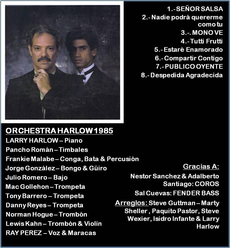 LARRY HARLOW - Señor Salsa  - 1985 Larry210