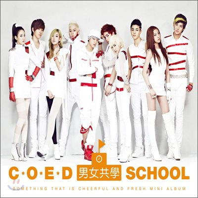 [Sell] brand new COED School - Something That Is Cheerful and Fresh Mini Album!  Coed10