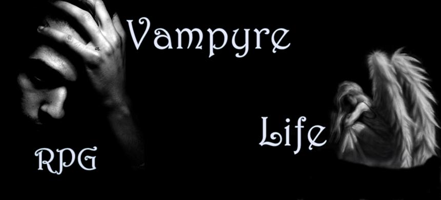 RPG-Vampyre Life