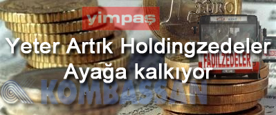 Holdingzedeler Ayaga Kalkiyor Kombassan Yimpas Slim Jetpa Holding