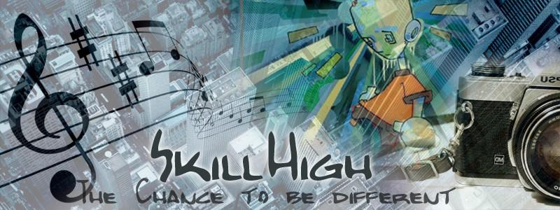 Skill High