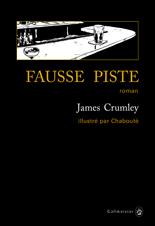 [Editions Gallmeister] Fausse piste de James Crumley 1098-c10