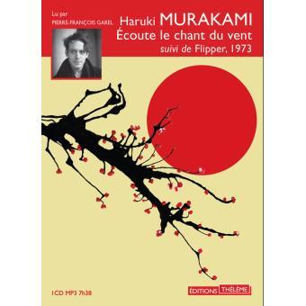 Ecoute le chant du vent, le premier roman de Murakami. Ecoute10