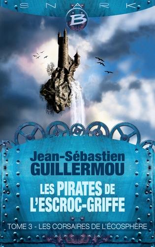 Les Pirates de L'Escroc-Griffe - Jean-Sébastien Guillermou Couv5910