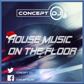 Concept - House Music On The Floor 031 (24.12.19) Hmotf111