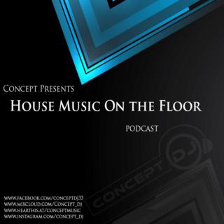Concept - House Music On The Floor 043 (18.04.21) Hmotf210
