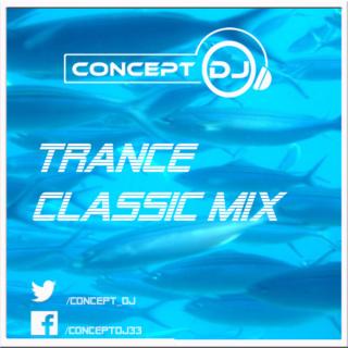 Concept - Classic Trance Mix (09.02.2019) Trance10