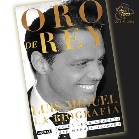 ORO DE REY. LUIS MIGUEL, LA BIOGRAFÍA Oro-de10