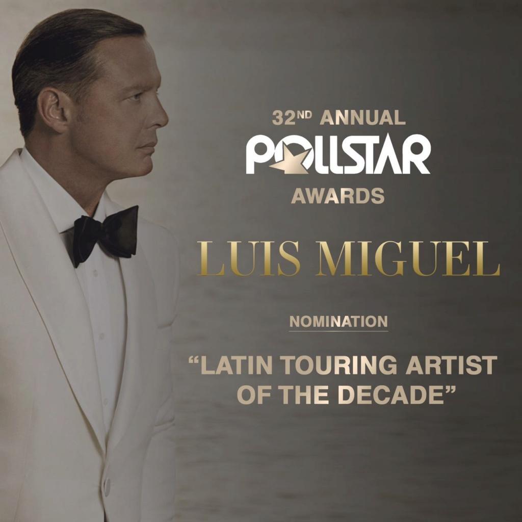 """Luis Miguel Nominación """"LATIN TOURING ARTIST OF THE DECADE"""" Whatsa21"""