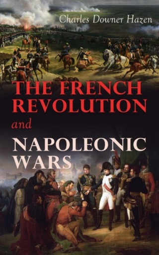 The French Revolution and Napoleonic Wars The-fr10