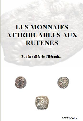 Les monnaies attribuables aux Rutènes... Couver10