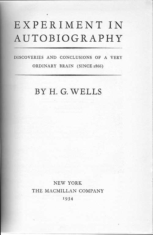 Autobiographie Wells 1934 Experi11