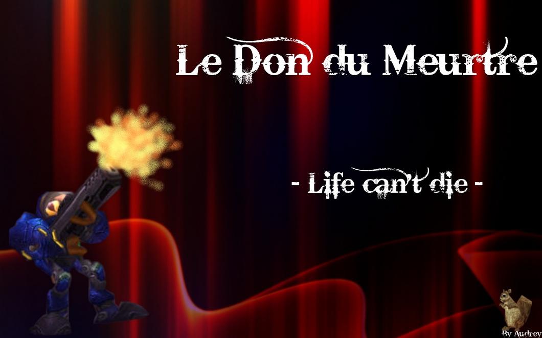 Le Don Du Meurtre