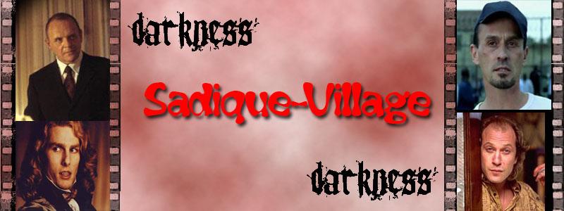 Sadique Village