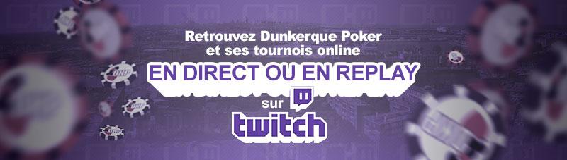 La Chaîne Twitch de Dunkerque Poker Twitch11