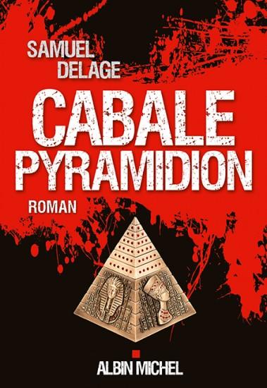 [Delage, Samuel] Cabale pyramidion Cabale10