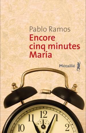 [Ramos, Pablo] Encore cinq minutes Maria Encore10