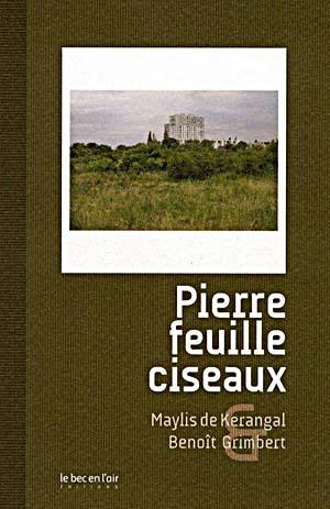 [Kerangal, Maylis (de)] Pierre feuille ciseaux Pierre10