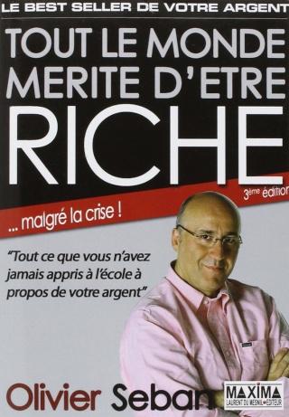 [Seban, Olivier] Tout le monde mérite d'être riche - 3 ème édition (Economie) Tout_l10