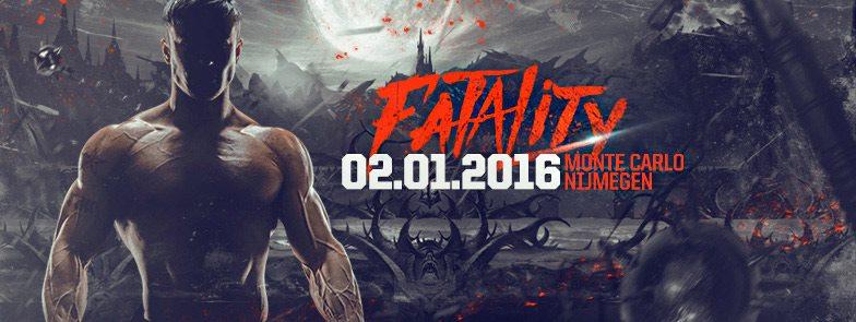 [ Fatality - 02 Janvier 2016 - Club Monte Carlo (ancien Matrixx) - Nijmegen - NL ] 12141610