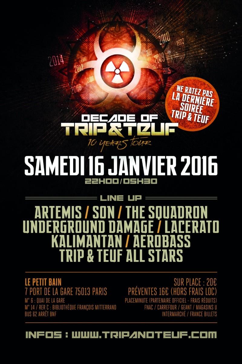 [ DECADE OF TRIP & TEUF - 10 Years Tour - Samedi 16 Janvier 2016 - Le Petit Bain - Paris ] Trip-t13