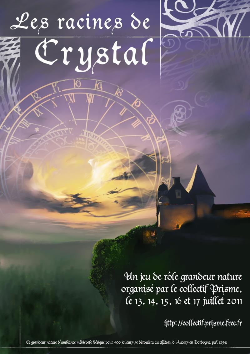 [GN] « Les Racines de Crystal », 13-17 juillet 2011 Affich11